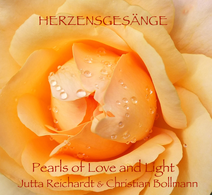 Herzensgesänge – Pearls of Love and Light