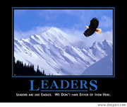 Leaders are like eagles. We don't have either of them here.