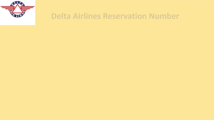 Contact Now Delta Airlines Reservation Number