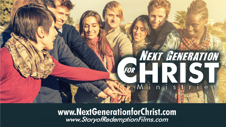 Next Generation for Christ and Story of Redemption Films (1)