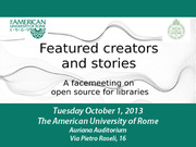 Featured creators and stories: A facemeeting on open source for libraries