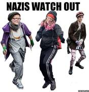 NAZIS WATCH OUT
