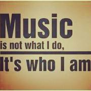 Music Is Who I'am