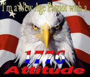 I AM A NEW AGE PATRIOT WITH A 1776 ATTITUDE