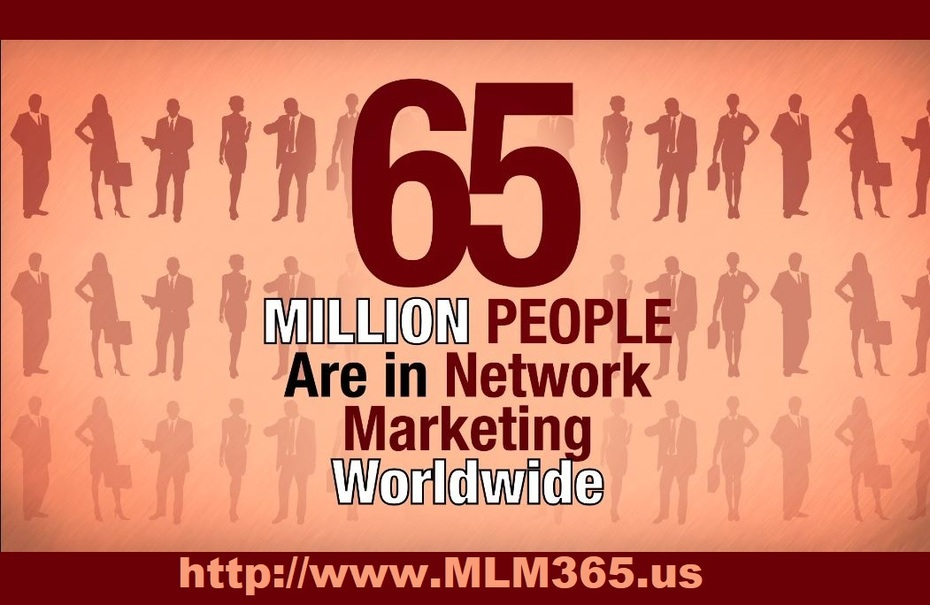 65 Million People are in Network Marketing - MLM365.us