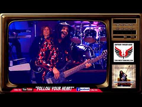 Tony Newton TNT Xtreme - Follow Your Heart-