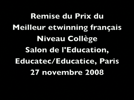 Awards for the best french e.twinning (Poets of the Spring 2008) Educatec/Educatice, Paris, november 27th 2008