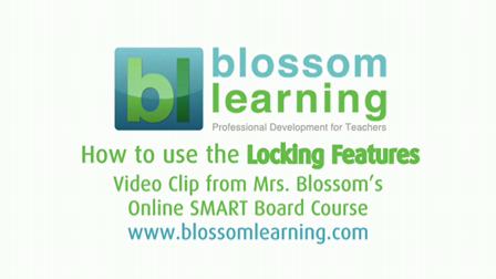 Using the Locking feature in SMART Notebook Software – from Blossom Learning