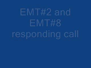 EMT Repsonding Call