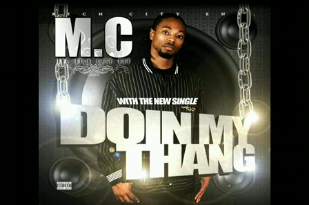 M.C - Doin My Thang (Studio Recording)