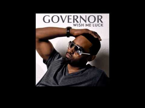 """Governor - """"Wish Me Luck"""" feat 50 Cent"""
