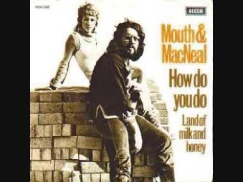 Mouth & Macneal - How Do You Do lyrics