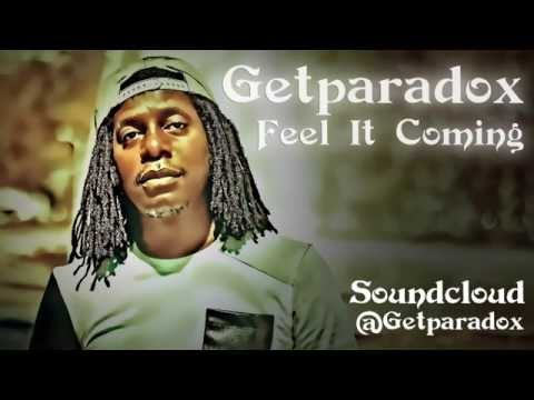 Feel It Coming by @Getparadox