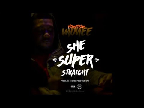 Home Team Monee (@HomeTeamMonee) – She Super Straight (Audio) [Produce By @BrandonBhood]