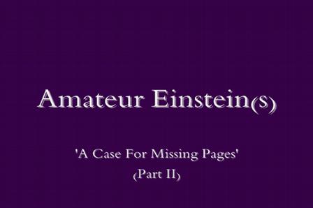 Amateur Einsteins (Part II)