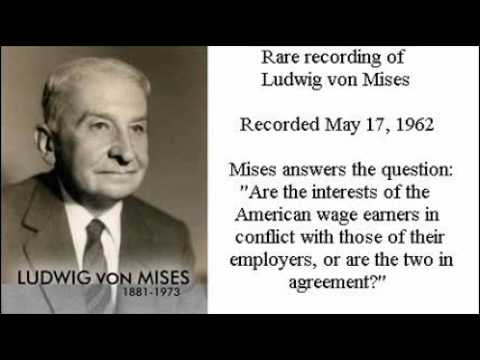 Rare Recording of Ludwig von Mises: Wage Earners and Employers