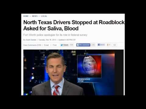 North Texas Drivers Stopped at Roadblock Asked for Saliva, Blood. November 19, 2013