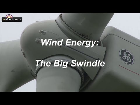 Wind Energy: The Big Swindle