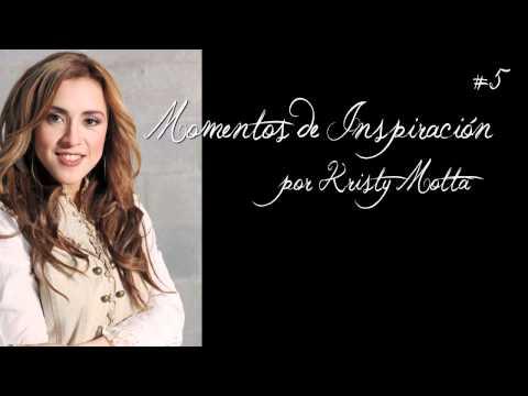 No te Afanes - Momentos de inspiración por Kristy Motta #5