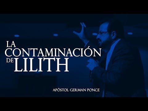 Apóstol German Ponce - La Contaminación De Lilith