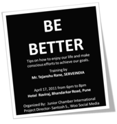 'BE BETTER'- Tips on how to enjoy our life and make conscious efforts to achieve our goals.