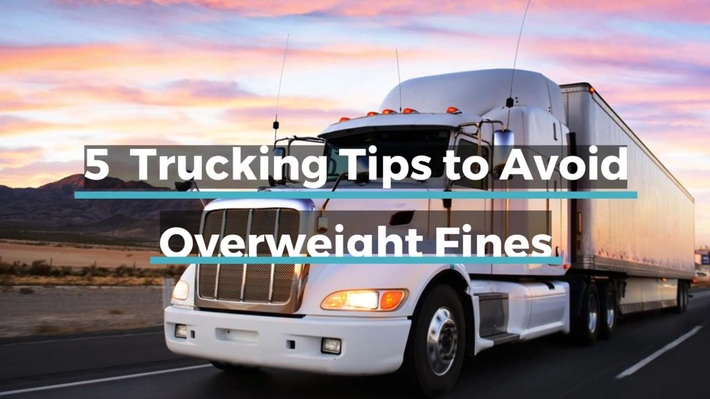 5 Trucking Tips to Avoid Overweight Fines