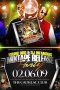 YOUNG DRO & DJ INFAMOUS MIXTAPE RELEASE PARTY!!!