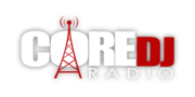 IN CASE YOU MISSED THE CORE DJ RADIO BROADCAST