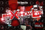 MIXSHOWLIVE2012 || DALLAS || The CDJsR16
