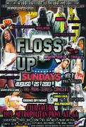 FLOSS UP SUNDAYS AUG 25TH