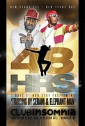 The OFFICIAL 2010 SEND-OFF/ 2011 JUMP-OFF! club INSOMNIA presents 48hrs of Non Stop Excitement w/ Elephant Man & Serani