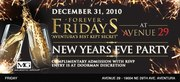 """Forever Fridays """"NEW YEARS EVE"""" Party"""