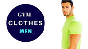 Gym Clothes Presents a Humongous Collection Of Men's Fitness Apparels