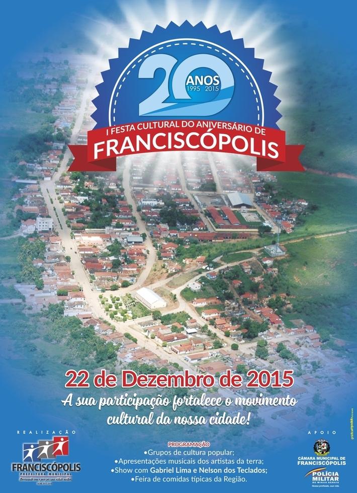 FESTA CULTURAL DE ANIVERSARIO DE FRANCISCOPOLIS!