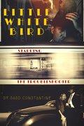 Bard Constantine's LITTLE WHITE BIRD