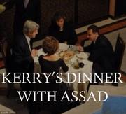 Kerry having a nice dinner with Assad while he prepares his attack on innocent Syrians.