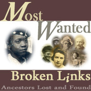 Most Wanted! Ancestors Lost and Found
