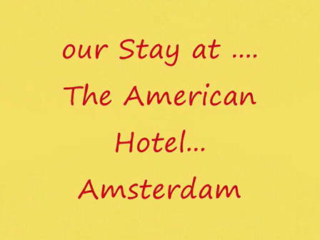 "Stay at ""The American"" Hotel in Amsterdam"