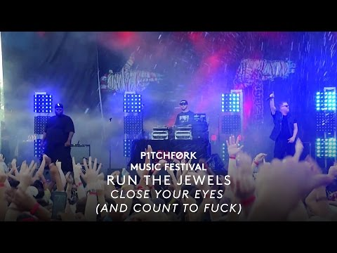 "Run The Jewels  ft. Zack De La Rocha - ""Close Your Eyes (And Count To Fuck)"" [ Pitchfork Fest 2015 ]"