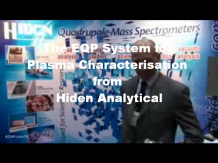 The Hiden EQP - Mass and Energy Analyser for Plasma Diagnostics