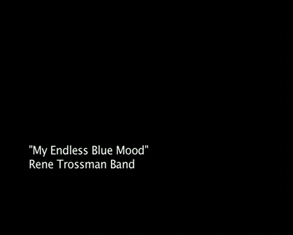 My Endless Blue Mood - Rene Trossman
