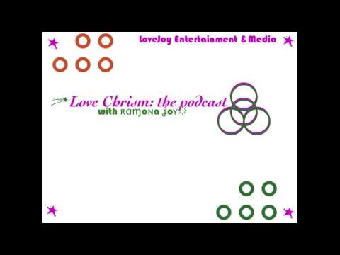 Love Chrism: the podcast | episode 03 - The Key to Healing