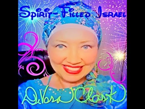 Spirit-Filled Israel by DeVora Clark audio snippets