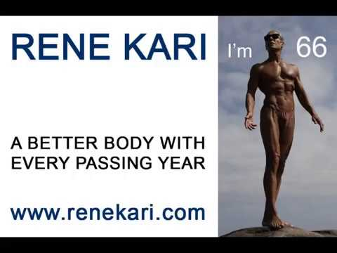 RENE KARI. A better body with every passing year.