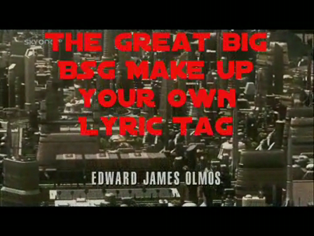 The Great Big BSG Make Up Your Own Lyric Tag