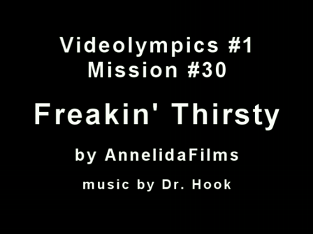 Videolympics 01.30: Freakin' Thirsty
