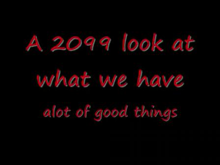 2099 So Long Ago