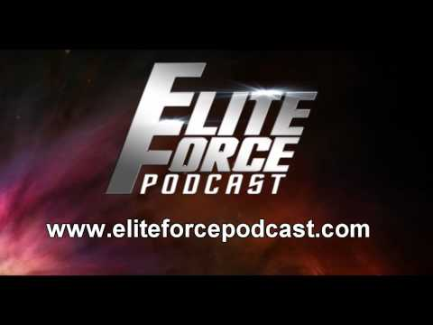 The New Era of the Elite Force Podcast