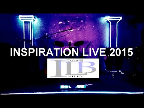 Dane Riley & the Inspiration Live Band - Excerpts from Inspiration Live 2015