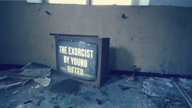 Promo Trailer_The Exorcist  By Young Gifted Coming Soon!!
